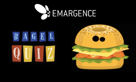 Team Building EMARGENCE : Bagel Quiz !