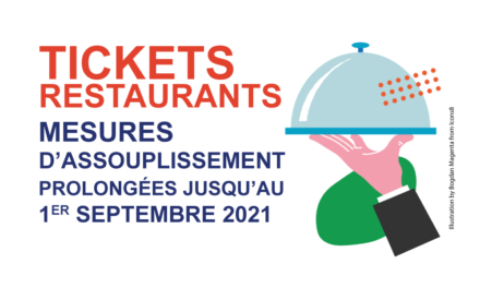 Tickets restaurants </br> Mesures d'assouplissement prolongées